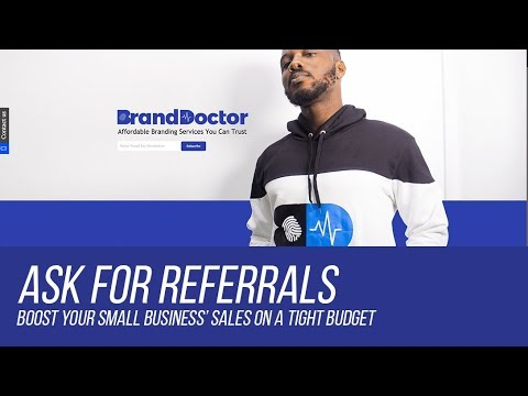 How to Boost sales by asking for referrals - BrandDoctor