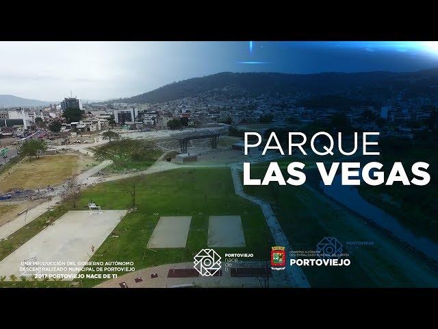 El parque Las Vegas el nuevo jardín de Portoviejo