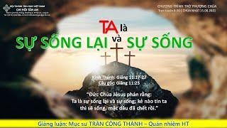 HTTL TÂN AN - Chương trình thờ phượng Chúa - 15/08/2021