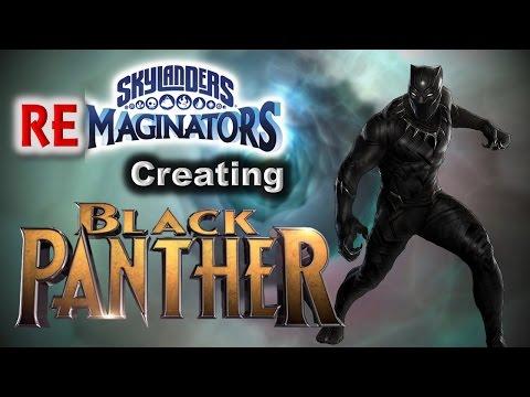 Skylanders RE-maginators - Creating Marvel's BLACK PANTHER ⚫ as a Skylanders Imaginator
