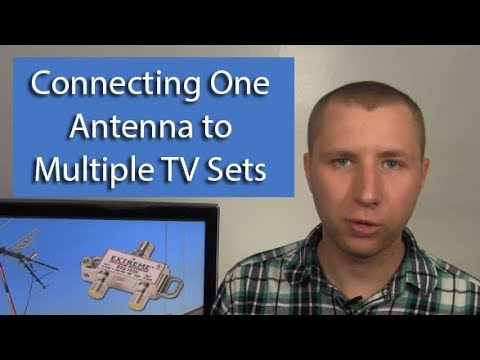 Connect A TV Antenna To Multiple Sets