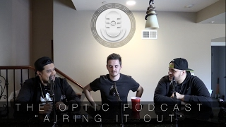 AIRING IT OUT w/ Pro Syndicate (OpTic Podcast S2 E5)