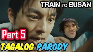 Train To Busan Parody | PART 5 (Tagalog / Filipino Dub) - GLOCO