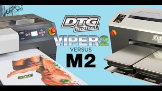 Direct to Garment Printer Comparison | Viper2 vs. M2 2016