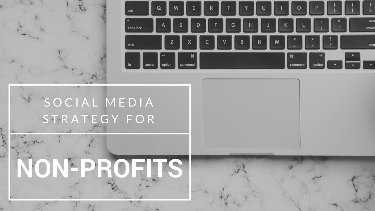 Social Media Strategy for Non-Profits