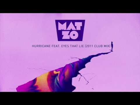 Mat Zo - Hurricane feat. Eyes That Lie (2011 Club Mix)