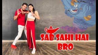 Aladdin | Sab Sahi Hai Bro - Badshah | Sumit Parihar Choreography