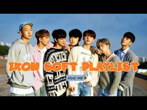 iKON Soft/Relaxing Playlist [2015 - 2018 songs]