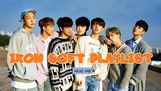 iKON Soft Relaxing Playlist