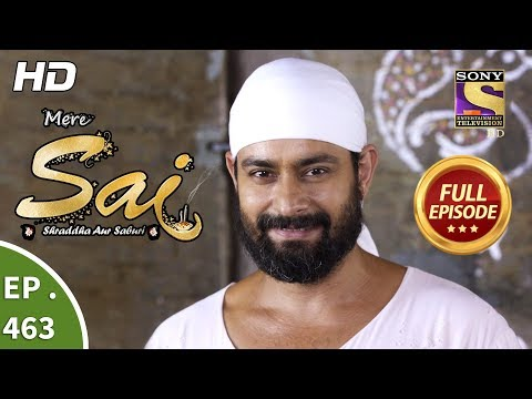 Mere Sai - Ep 463 - Full Episode - 3rd July, 2019