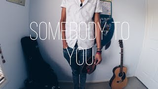Somebody To You - The Vamps - Zeek Power cover
