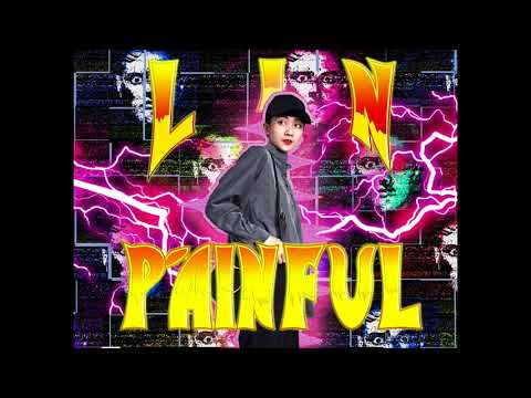 LIN陳婉玲 - PAINFUL (AUDIO)