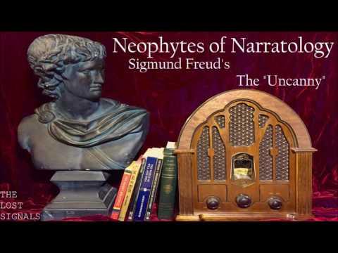 "Narratology: Sigmund Freud's The ""Uncanny"""