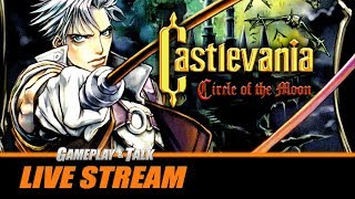 Gameplay and Talk Live Stream - Castlevania: Circle of the Moon (Game Boy Advance)