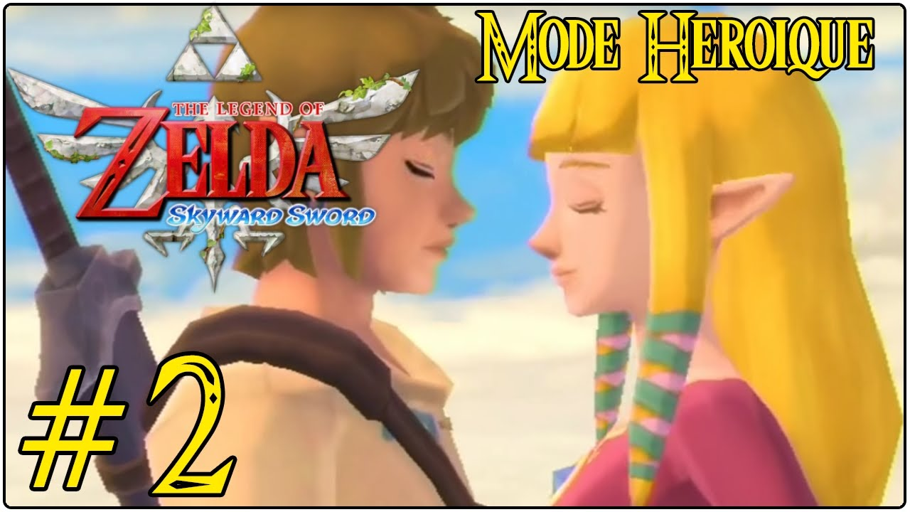 lets play zelda skyward sword fr hd 2 link et zelda le bisou mode hroique - Link Et Zelda