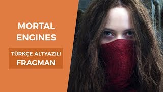 Mortal Engines - Ölümcül Makineler  Türkçe Altyazılı Fragman
