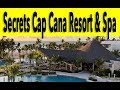 Secrets Cap Cana Resort & Spa 2018