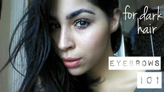 EYEBROWS 101 | FOR DARK HAIR Thumbnail