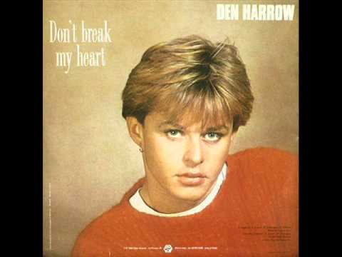 Den Harrow  Dont Break My Heart Original single mix