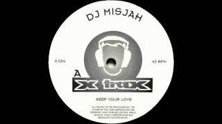 DJ Misjah - Keep Your Love