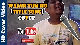 Wajah Tum Ho (Title Song) | Cover by Brendon Fernandes | Mithoon | Tulsi Kumar
