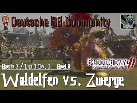 Bloodbowl 2 | Waldelfen vs. Zwerge | DBBL | Saison 7 Liga 3 Div.1 | Spiel 9