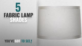 Top 10 Fabric Lamp Shades [2018 ]: Off White Fabric Drum Shade 15x16x11 (Spider)
