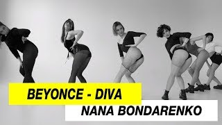 Beyonce - Diva | Choreography by Nana Bondrenko | D.Side Dance Studio