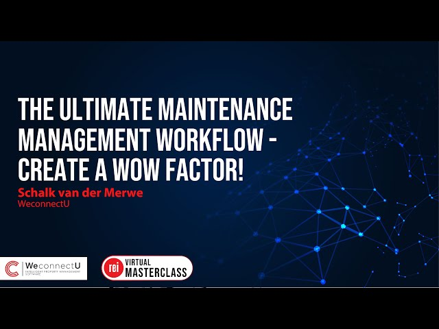 The Ultimate Maintenance Management Workflow | Create a wow factor!