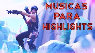 BEST SONGS FOR HIGHLIGHTS/VIDEOS OF FORTNITE! (DOWNLOAD) 2019