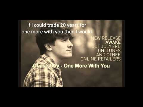 Chase Coy- One More With You LYRICS