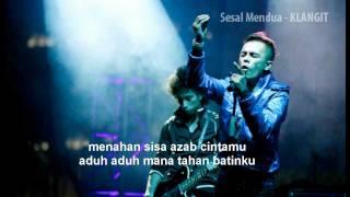 Klangit - Sesal Mendua (Lirik)