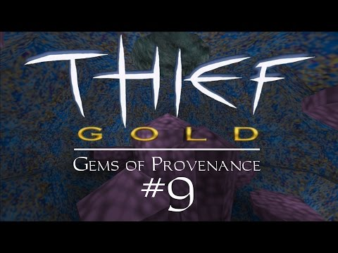 Let's Play Thief Gold: Gems of Provenance - FM / Fan Mission Gameplay - 9 - Water Works Fail 0
