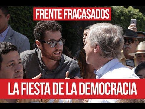 La Fiesta De La Democracia - Frente Fracasados
