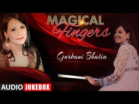 Magical Fingers 3 - Instrumental (Piano) Hindi Film Song By Gurbani Bhatia