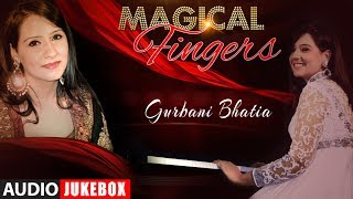 Magical Fingers 3 - Instrumental (Piano) Hindi Film Song By Gurbani Bhatia