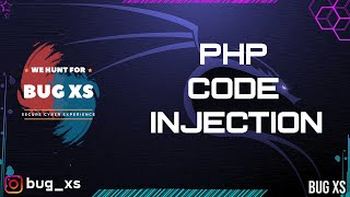 PHP Code Injection | Step By Step Guide | Bug Bounty