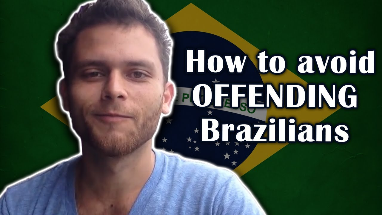 Avoid Using This Word To Not Offend Brazilians Youtube