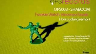 [ops003] Frankie Watch, Vincenzo Favale - Shaboom original mix