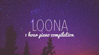 1 HOUR LOONA (이달의 소녀) PIANO COMPILATION
