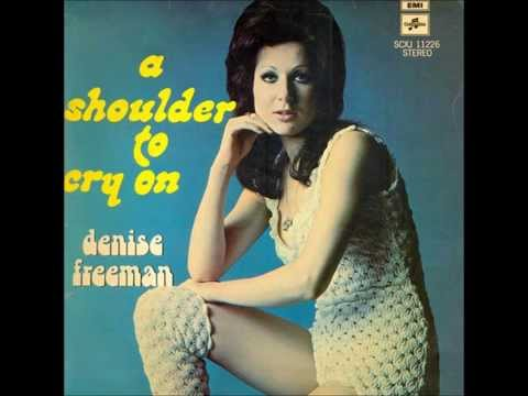 Denise Freeman - A shoulder to cry on (LP version)
