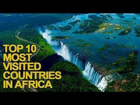 Top 10 Most Visited Countries in Africa