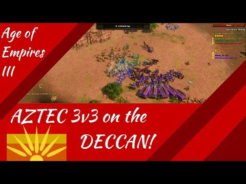 Aztec 3v3 on the Deccan! AoE III