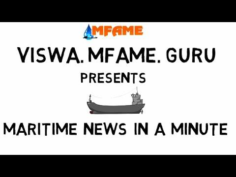 Maritime  News in a   Minute Vol 6.6