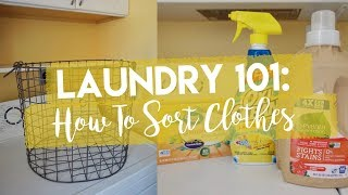 Laundry 101 | How to Sort Clothes | Adulting Done Right