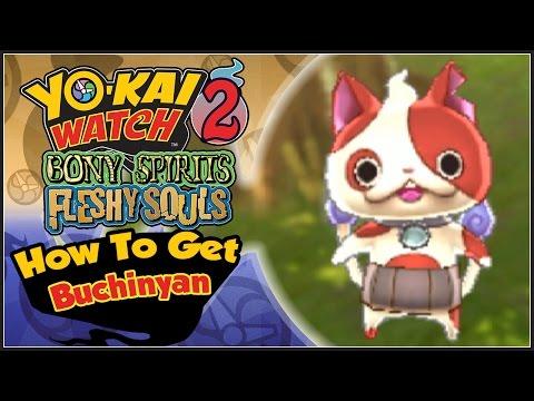 Yo-Kai Watch 2 - How To Get Buchinyan! [YW2 Tips & Tricks]