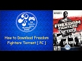 How to Download  Torrent Freedom Fighters Game on Pc