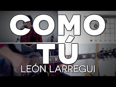 Como Tú León Larregui Tutorial Cover - Guitarra [Mauro Martinez]