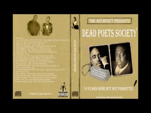 **FULL ALBUM** 2PAC & THE NOTORIOUS B.I.G - DEAD POETS SOCIETY (THE ARCHITECT PRESENTS)