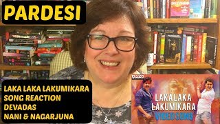 Laka Laka Lakumikara Song Reaction | DevaDas | Nani | Nagarjuna